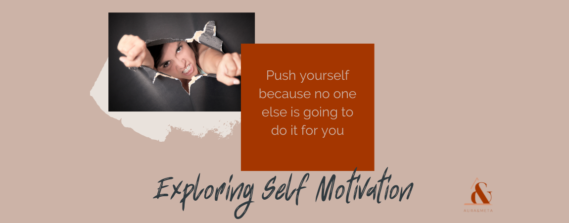 Self Motivation and Values | What is Motivation | Aura & Meta